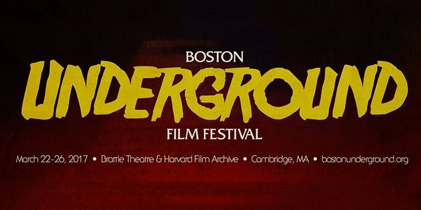 2017 Boston Underground Film Festival
