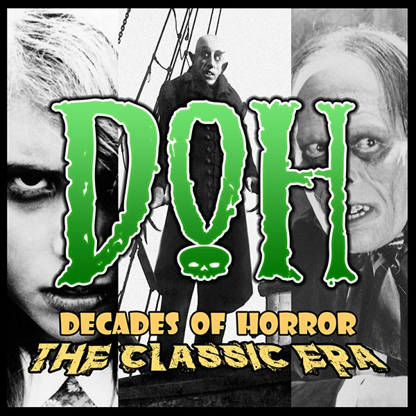 Decades of Horror: The Classic Era