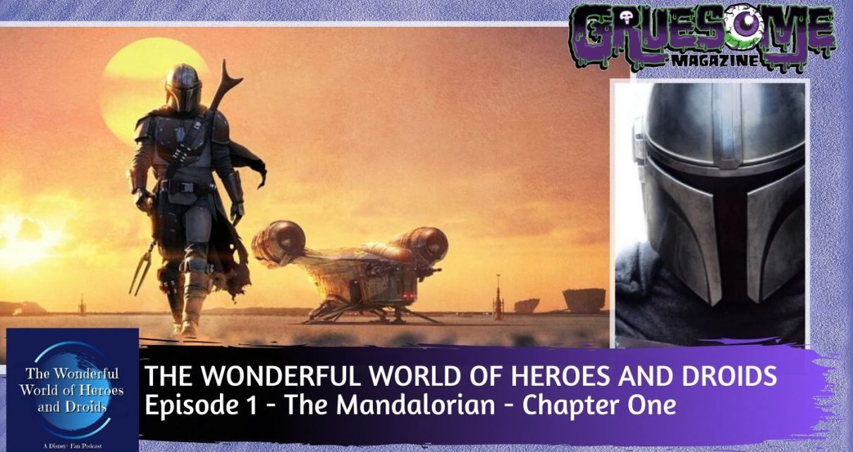 The Mandalorian (Disney+) - Chapter One - The Wonderful World of Heroes and Droids Episode 1