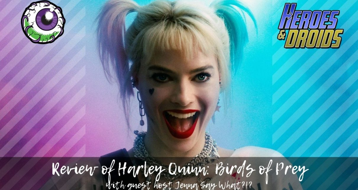 Review of Harley Quinn: Birds of Prey