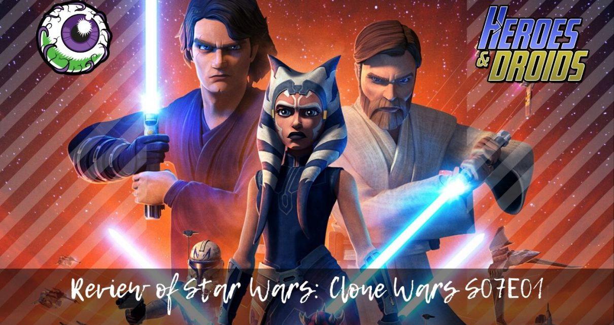 Review of Clone Wars Season 7 Episode 1