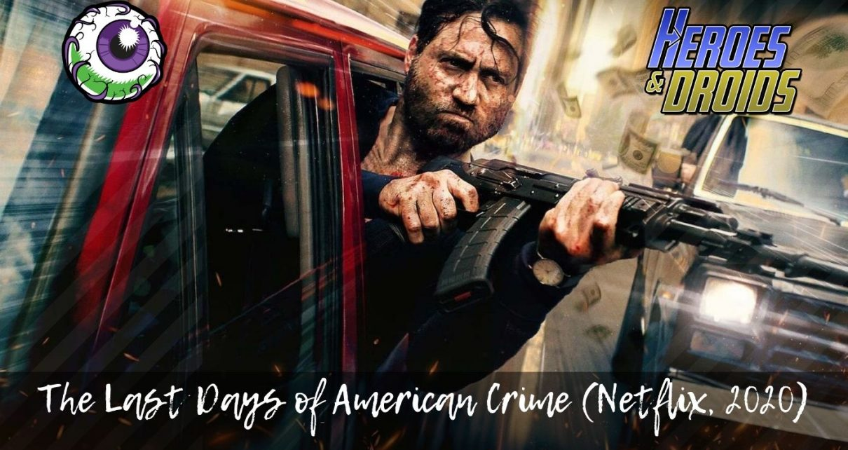 Review of THE LAST DAYS OF AMERICAN CRIME