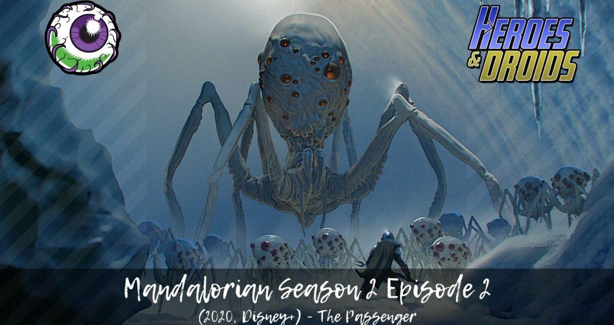 [Review] The Mandalorian (Disney+): Chapter Ten - The Passenger