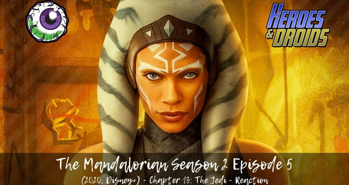 [Review] The Mandalorian (Disney+): Chapter Thirteen - The Jedi
