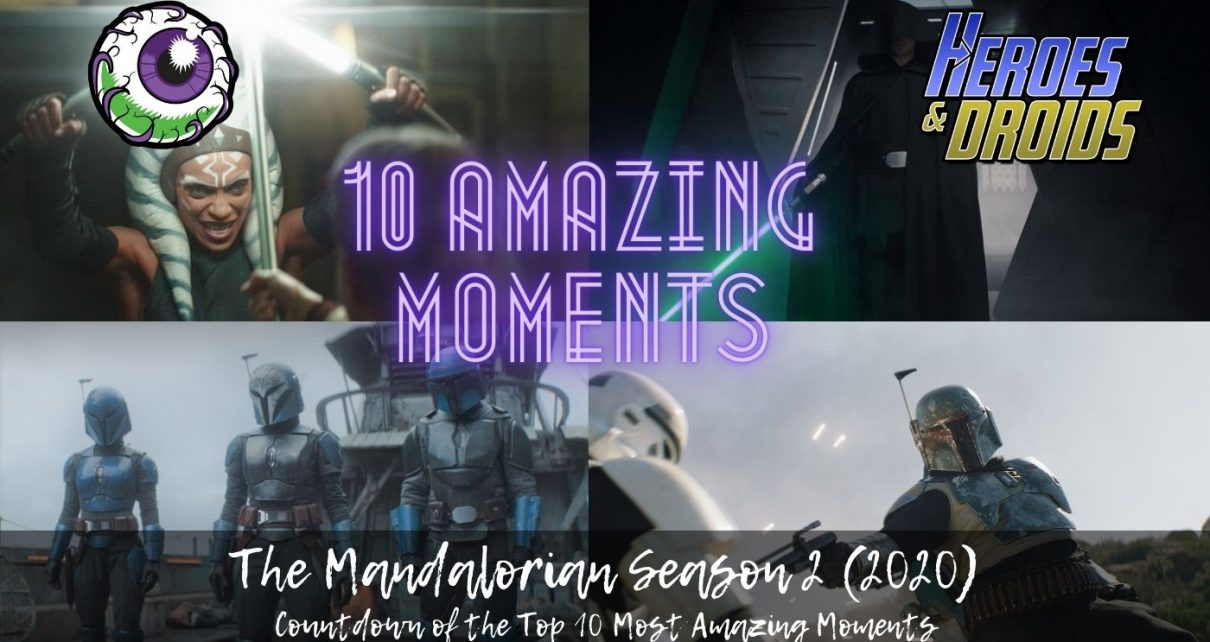 THE MANDALORIAN Season 2 (2020) 10 FAVORITE AMAZING, SPECTACULAR, JAW-DROPPING MOMENTS
