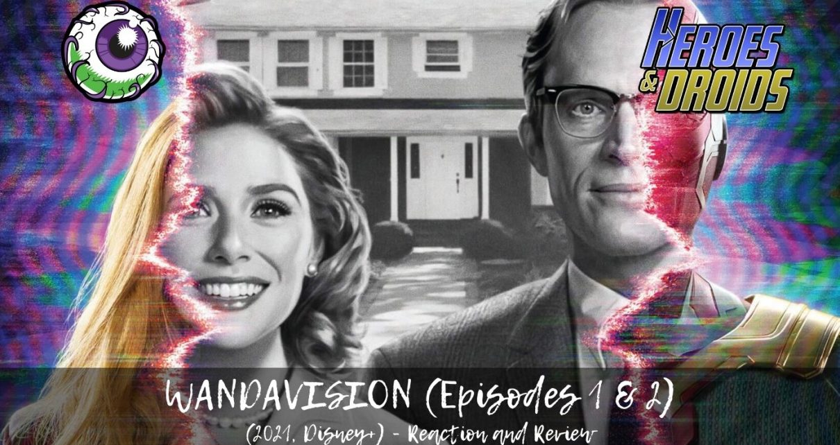 WANDAVISION (2021, Disney+) Episodes 1 and 2 Review - MCU Returns with a Bold Comedic Take
