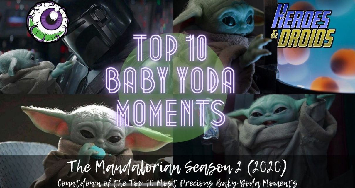 TOP 10 MOST PRECIOUS BABY YODA MOMENTS from the Mandalorian Season 2