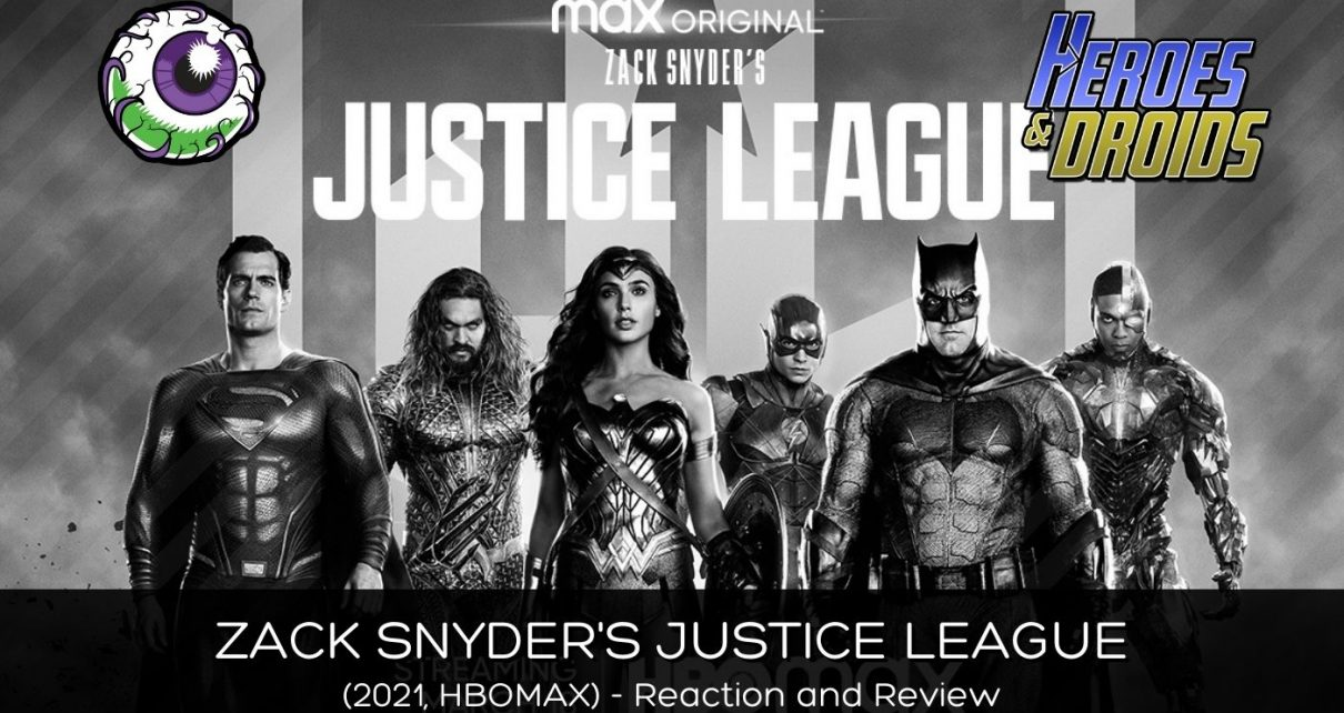 ZACK SNYDER'S JUSTICE LEAGUE (2021, HBOMAX) Review and Reaction - Epic, yet Bloated