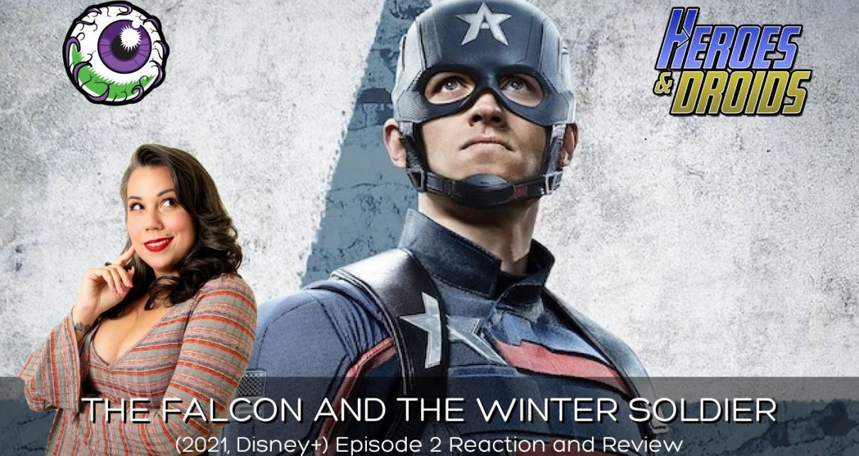 """THE FALCON AND THE WINTER SOLDIER (2021, Disney+) Eps 2 """"The Star-Spangled Man"""" Reaction & Review"""