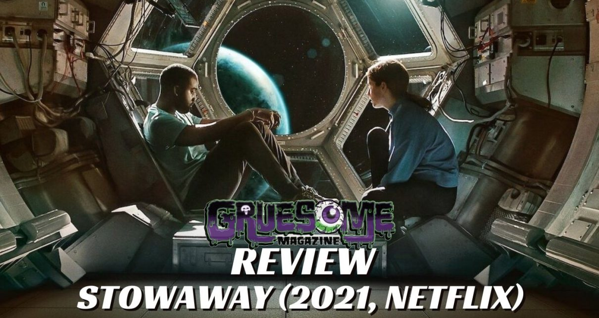 [Review] STOWAWAY (2021, NETFLIX) The Horrors of Being Trapped in Space