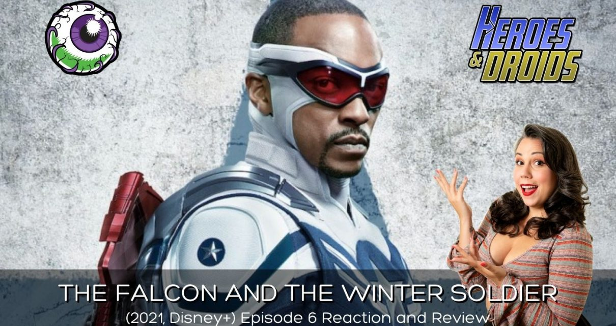 """THE FALCON AND THE WINTER SOLDIER (2021) Eps 6 """"One World, One People"""" Reaction and Review"""